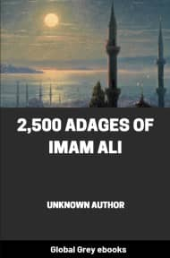 cover page for the Global Grey edition of 2,500 Adages Of Imam Ali by Unknown