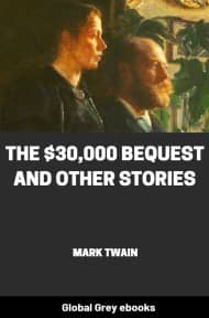 cover page for the Global Grey edition of The $30,000 Bequest and Other Stories by Mark Twain