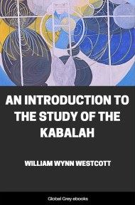 cover page for the Global Grey edition of An Introduction to the Study of the Kabalah by William Wynn Westcott