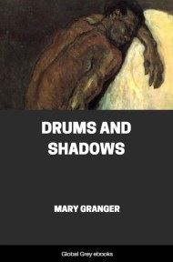 Drums and Shadows By Mary Granger