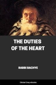 cover page for the Global Grey edition of The Duties of the Heart by Rabbi Bachye