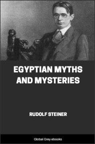 Egyptian Myths and Mysteries By Rudolf Steiner