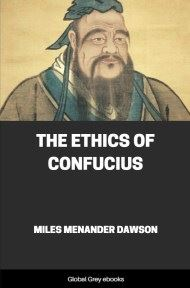 cover page for the Global Grey edition of The Ethics of Confucius by Miles Menander Dawson