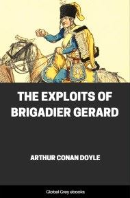 cover page for the Global Grey edition of The Exploits of Brigadier Gerard by Arthur Conan Doyle