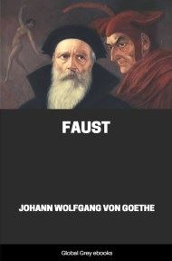 cover page for the Global Grey edition of Faust by Johann Wolfgang Von Goethe