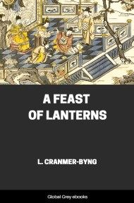 cover page for the Global Grey edition of A Feast of Lanterns by L. Cranmer-Byng