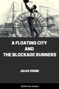cover page for the Global Grey edition of A Floating City by Jules Verne