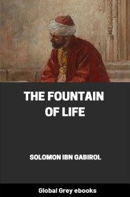 The Fountain of Life By Solomon Ibn Gabirol