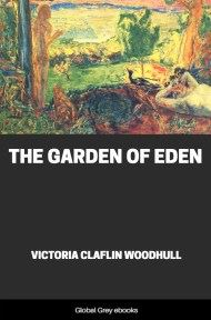 The Garden of Eden By Victoria Claflin Woodhull