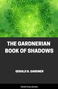 cover page for the Global Grey edition of The Gardnerian Book of Shadows by Gerald B. Gardner