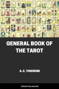 cover page for the Global Grey edition of General Book of the Tarot by A. E. Thierens