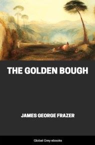cover page for the Global Grey edition of The Golden Bough by James George Frazer