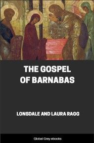 cover page for the Global Grey edition of The Gospel of Barnabas by Lonsdale and Laura Ragg