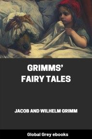 cover page for the Global Grey edition of Grimms' Fairy Tales by Jacob and Wilhelm Grimm