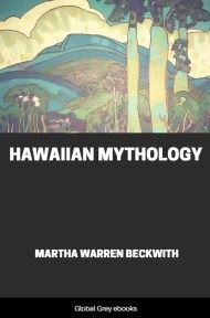 cover page for the Global Grey edition of Hawaiian Mythology by Martha Warren Beckwith