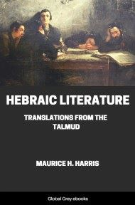 cover page for the Global Grey edition of Hebraic Literature, Translations From the Talmud by Maurice H. Harris