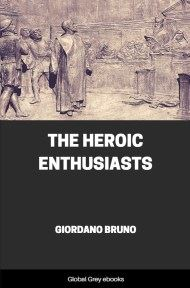 The Heroic Enthusiasts By Giordano Bruno