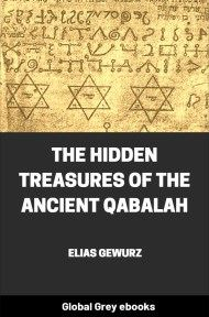 cover page for the Global Grey edition of The Hidden Treasures of the Ancient Qabalah by Elias Gewurz