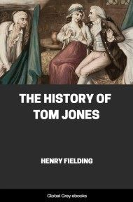 cover page for the Global Grey edition of The History of Tom Jones, A Foundling by Henry Fielding