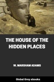 The House of the Hidden Places