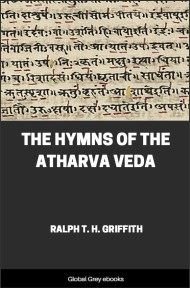 The Hymns of the Atharva Veda