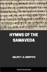 cover page for the Global Grey edition of Hymns of the Samaveda by Ralph T. H. Griffith
