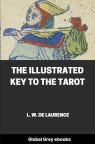 cover page for the Global Grey edition of The Illustrated Key to the Tarot by L. W. De Laurence