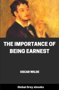 cover page for the Global Grey edition of The Importance of Being Earnest by Oscar Wilde