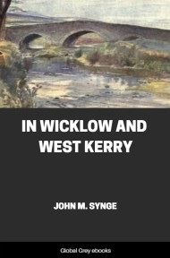In Wicklow and West Kerry By John M. Synge