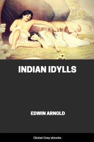 cover page for the Global Grey edition of Indian Idylls by Edwin Arnold