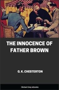 cover page for the Global Grey edition of The Innocence of Father Brown by G. K. Chesterton