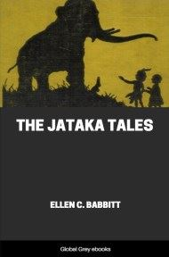 cover page for the Global Grey edition of The Jataka Tales by Ellen C. Babbitt