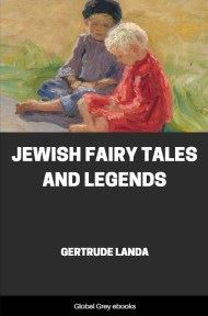 cover page for the Global Grey edition of Jewish Fairy Tales and Legends by Gertrude Landa