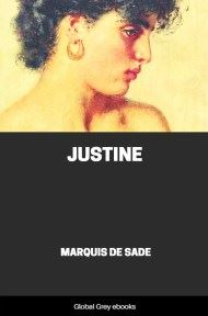 cover page for the Global Grey edition of Justine by Marquis De Sade
