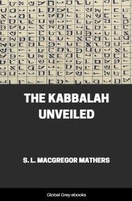 cover page for the Global Grey edition of The Kabbalah Unveiled by S. L. M. Mathers