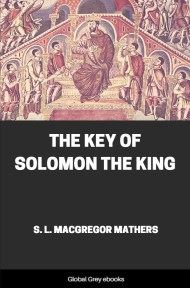 cover page for the Global Grey edition of The Key of Solomon the King by Samuel Liddell MacGregor Mathers