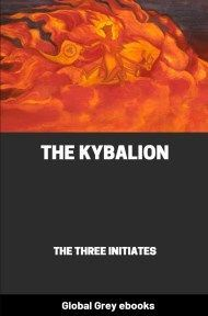cover page for the Global Grey edition of The Kybalion: A Study of the Hermetic Philosophy of Ancient Egypt and Greece by The Three Initiates