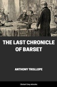 cover page for the Global Grey edition of The Last Chronicle of Barset By Anthony Trollope