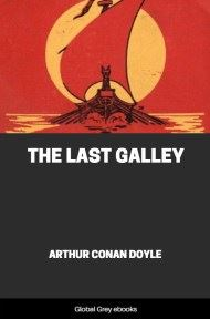 cover page for the Global Grey edition of The Last Galley by Arthur Conan Doyle