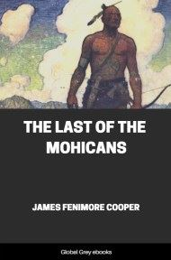 cover page for the Global Grey edition of The Last of the Mohicans by James Fenimore Cooper