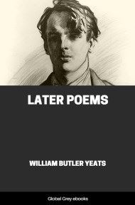 cover page for the Global Grey edition of Later Poems by William Butler Yeats