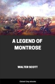 cover page for the Global Grey edition of A Legend of Montrose by Walter Scott