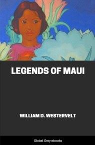 Legends of Maui By William D. Westervelt