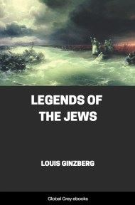 cover page for the Global Grey edition of Legends of the Jews by Louis Ginzberg