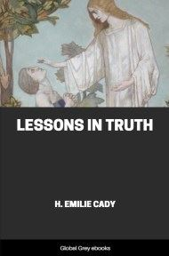 cover page for the Global Grey edition of Lessons in Truth by H. Emilie Cady