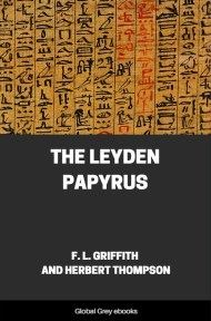 cover page for the Global Grey edition of The Leyden Papyrus by F. L. Griffith and Herbert Thompson