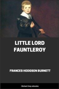 cover page for the Global Grey edition of Little Lord Fauntleroy By Frances Hodgson Burnett