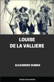 cover page for the Global Grey edition of Louise De La Valliere by Alexandre Dumas
