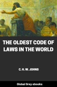 cover page for the Global Grey edition of The Oldest Code of Laws in the World by C. H. W. Johns