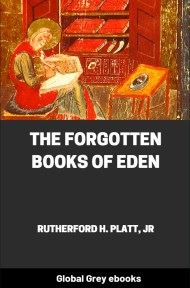 cover page for the Global Grey edition of The Forgotten Books of Eden by Rutherford H. Platt, Jr